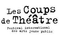 Les Coups de Th+σ+λtre έΑΥ Festival International des Arts Jeune Public