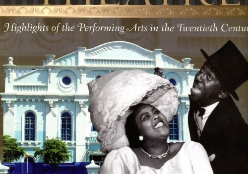 The Jamaican Theatre: Highlights of the Performing Arts in the Twentieth Century