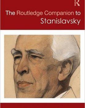 The Routledge Companion to Stanislavsky