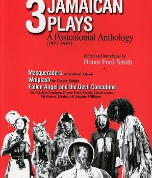3 Jamaican Plays: A Postcolonial Anthology (1977-87)