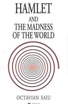 Hamlet and the Madness of the World