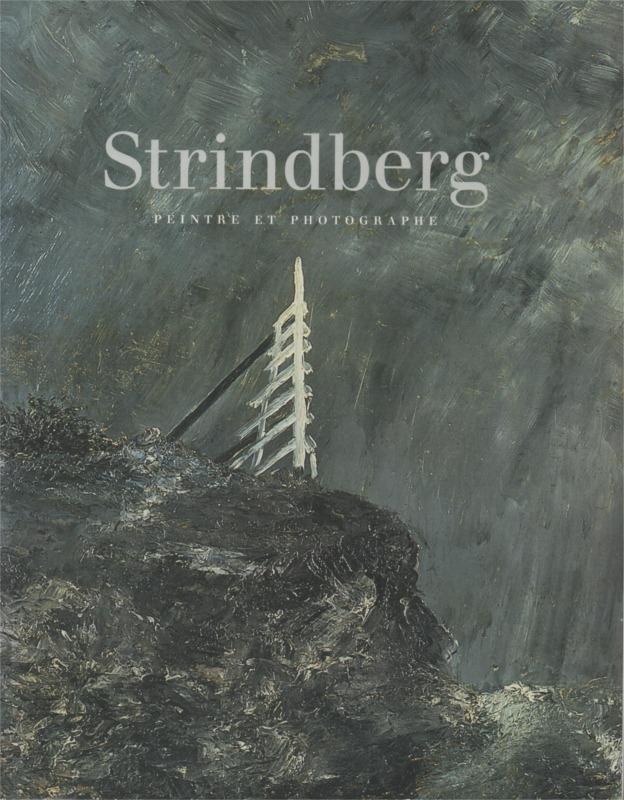 Cover of the book Strindberg: Peintre et photograpgh. Éditions de la réunion des musées nationaux, 2001.