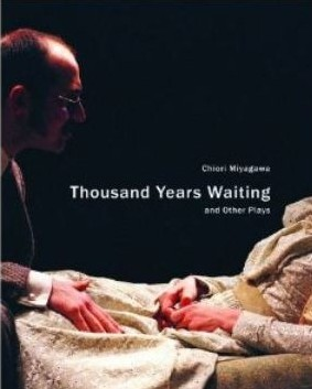 """Book cover for """"Thousand Years Waiting and Other Plays"""" by Chiori Miyagawa (Seagull Books)"""