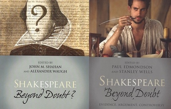 Shakespeare Beyond Doubt: Evidence, Argument, Controversy | Shakespeare Beyond Doubt? Exposing An Industry in Denial