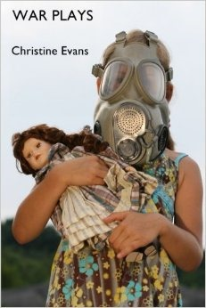 """War Plays"" by Christine Evans, published by NoPassport Press."